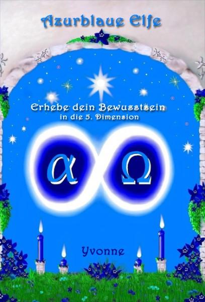 Azurblaue Elfe - Erhebe Dein Bewusstsein in der 5. Dimension