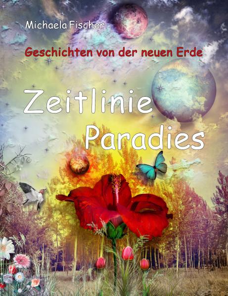 Michaela Fischer | Zeitlinie Paradies