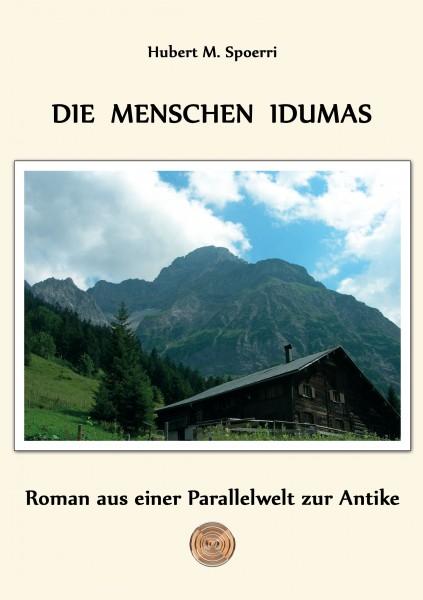 Die Menschen Idumas | Hubert M.Spoerri