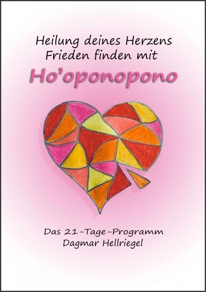 Heilung Deines Herzens – Frieden finden mit Ho'oponopono