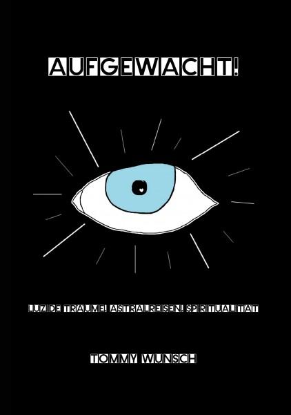 AUFGEWACHT!