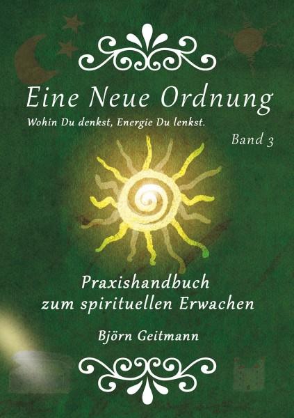 Eine Neue Ordnung Band 3 | Ebook | Björn Geitmann