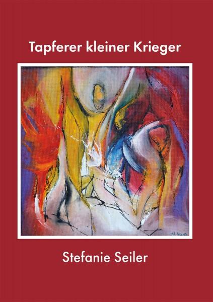 Tapferer kleiner Krieger | Stefanie Seiler
