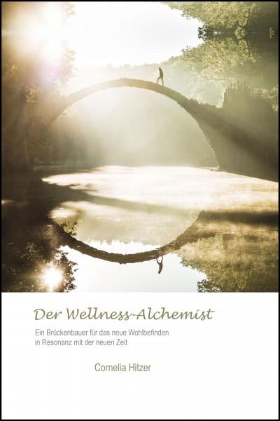 Der Wellness-Alchemist-Ebook